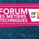 Forum des métiers techniques de la Mode jeudi 26 mars 2017 aux Espaces V Roger-Lefort