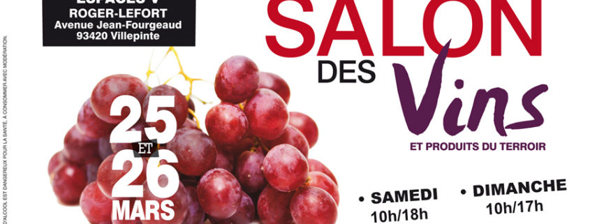 Salon des Vons et produits du terroir de Villepinte du 25 et 26 mars 2017