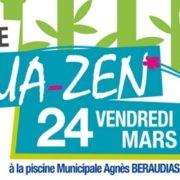 Soirée Aquazen à la Piscine Municipale de Villepinte - vendredi 24 mars -Piscine Agnès Béraudias