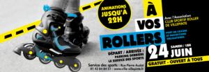 A vos rollers, manifestation sportive, samedi 24 juin à Villepinte