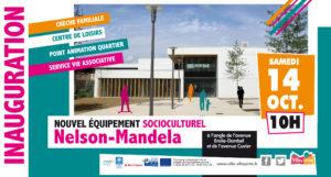 Inauguration du Centre socio-culturel Nelson Mandela samedi 14 octobre à 10 heures
