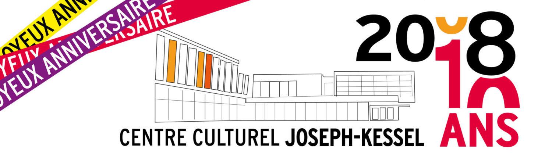 Le Centre Culturel Joseph Kessel fête ses 10 ans le 13 octobre 2018