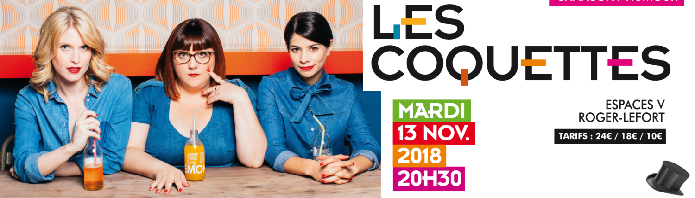 Les Coquettes en spectacle d'humour et de chansons aux Espaces V le 13 novembre 2018