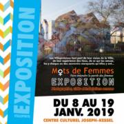 """Expo """"Mots de femmes"""" du 8 au 19 janvier 2019 au Centre Culturel Joseph Kessel de Villepinte (93)"""