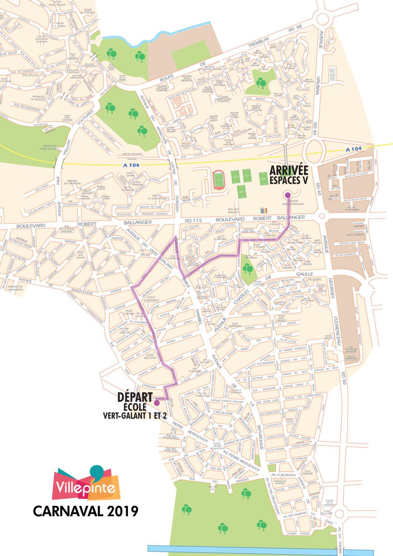 Parcours du Carnaval du Villepinte (93) qui a lieu le samedi 13 avril 2019. départ du groupe scolaire du Vert-Galant et final aux Espaces V + Esplanade Bel-Air