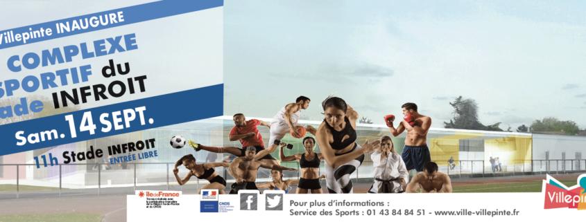 inauguration du complexe sportif du stade infroit samedi 14 septembre 2019 à Villepinte